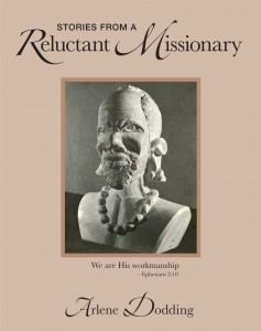 Book cover - Stories from a Reluctant Missionary by Arlene Dodding